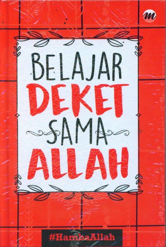 Cover Buku Belajar Dekat Sama Allah (Hard Cover)