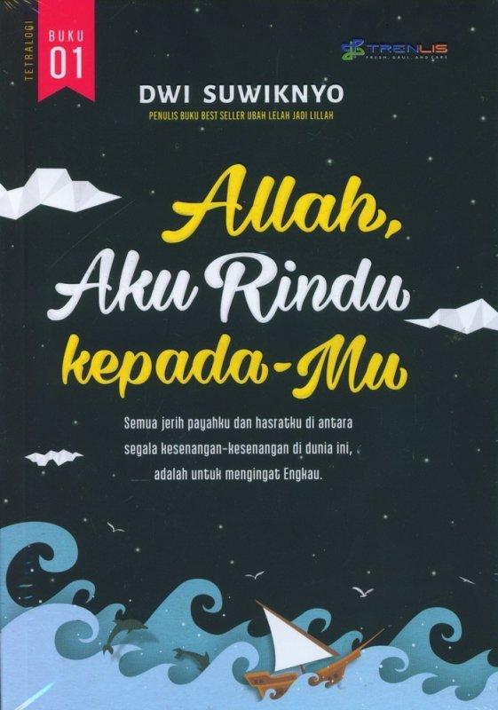 Cover Buku Allah Aku Rindu Kepada Mu - Buku 01