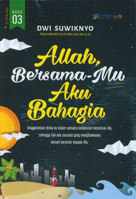 Cover Buku Allah Bersamamu Aku Bahagia