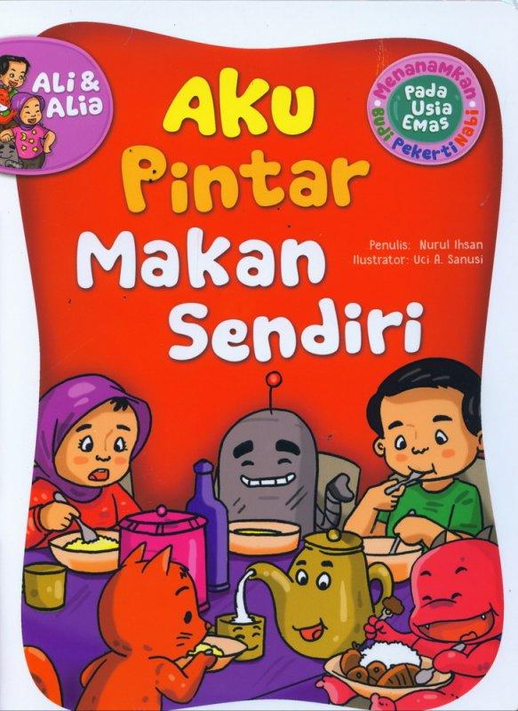 Cover Buku Aku Pintar Makan Sendiri