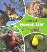 Little Zoo: Hewan Liar (Hard Cover)