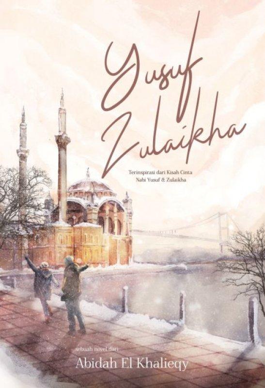 Cover Buku Yusuf- Zulaikha [Bonus: Edisi TTD + Kalender 2019]