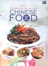 Step by Step Resep Masakan Favorit Ny. Liem: Chinese Food