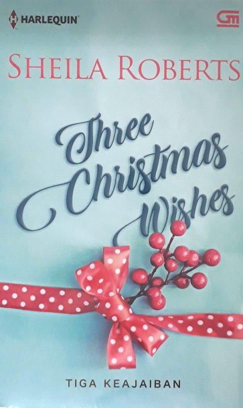 Cover Buku Harlequin: Tiga Keajaiban - Three Christmas Wishes