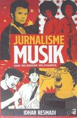 Jurnalisme Musik dan Selingkar Wilayahnya