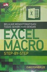 Belajar Mengotomatisasi Tugas Sehari-hari Dengan Excel Macro Step by Step