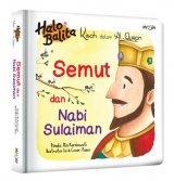 Kisah dalam AL-Quran: Semut dan Nabi Sulaiman (Boardbook)