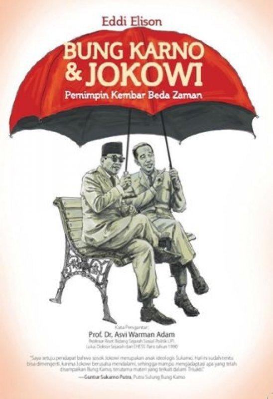 Cover Buku Bung Karno & Jokowi: Pemimpin Kembar Beda Zaman
