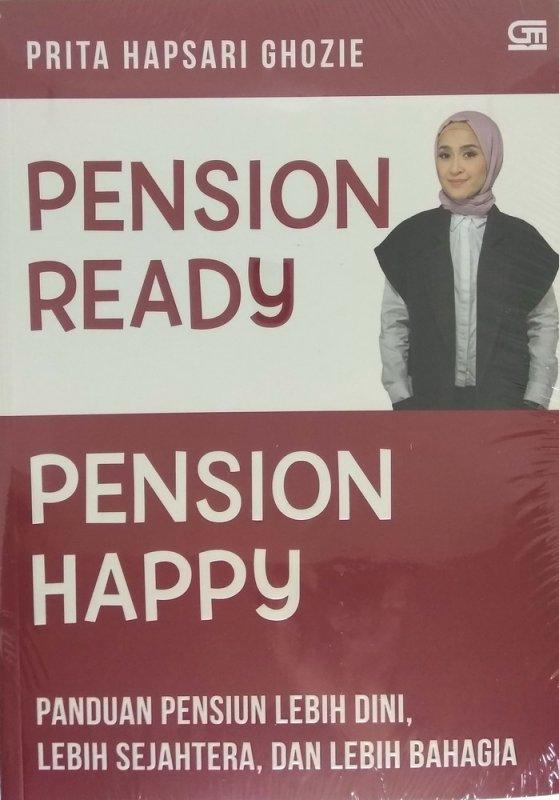 Cover Buku Pension Ready, Pension Happy