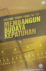 Culture Starts from the Top: Membangun Budaya Kepatuhan