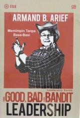 The Good, Bad and Bandit Leadership