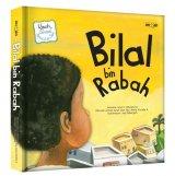 Seri Kisah Sahabat Nabi: Bilal bin Rabah (Boardbook)