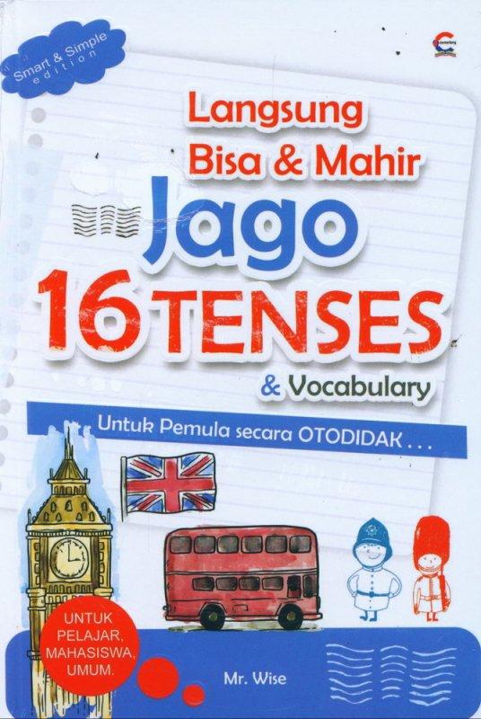 Cover Buku Langsung Bisa & Mahir Jago 16 Tenses & Vocabulary