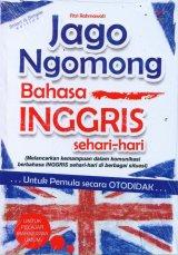 Jago Ngomong Bahasa Inggris Sehari-hari