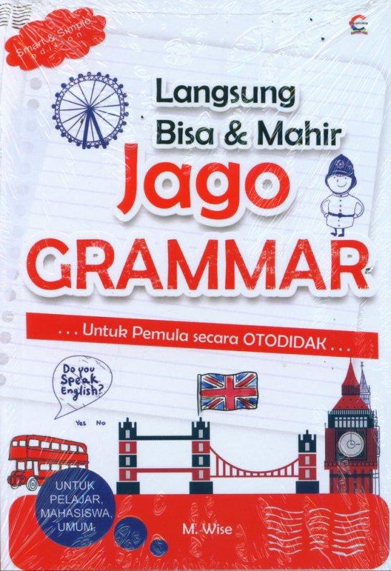 Cover Buku Langsung Bisa & Mahir Jago Grammar
