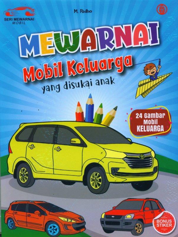 Cover Buku Mewarnai Mobil Keluarga yang Disukai Anak-Anak
