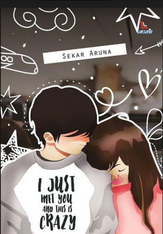 Cover Buku I Just Met You And This Is Crazy