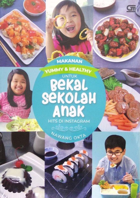 Cover Buku Makanan Yummy & Healty untuk Bekal Sekolah Anak Hits di Instagram