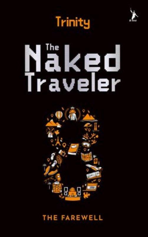 Cover Buku The Naked Traveler 8 : The Farewell - Buku Trinity