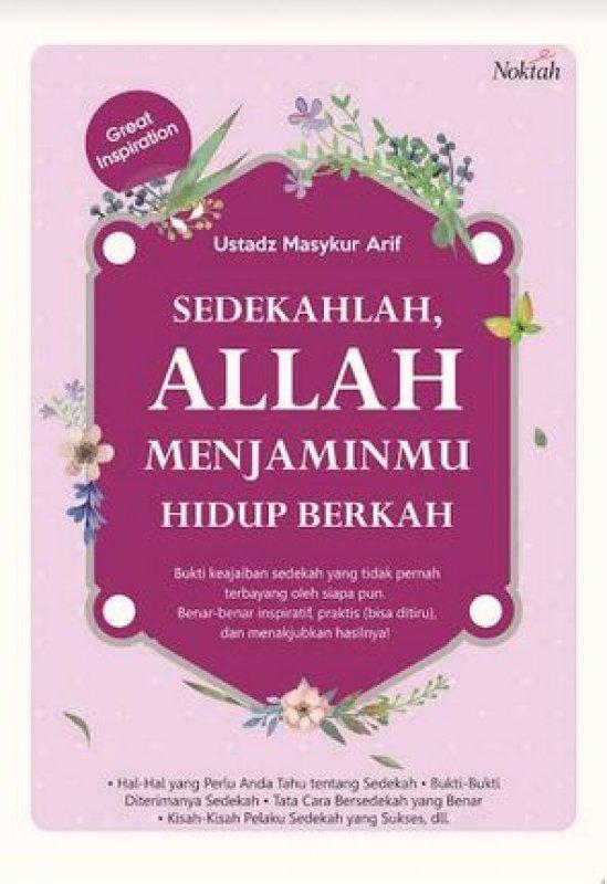 Cover Buku Sedekahlah, Allah Menjaminmu Hidup Berkah