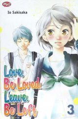 Love, Be Loved, Leave, Be Left 03