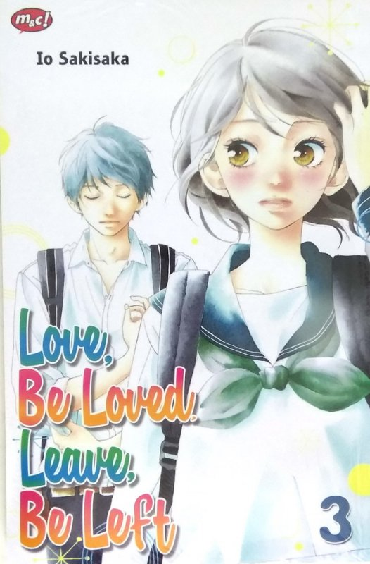 Cover Buku Love, Be Loved, Leave, Be Left 03