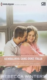 Harlequin: Kembalinya Sang Duke Italia - Return of Her Italian Duke