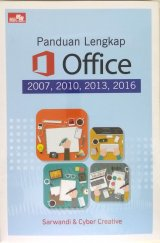 Panduan Lengkap Office 2007, 2010, 2013, 2016