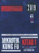 Mikrotik Kung Fu : Kitab 1 (Edisi 2019)