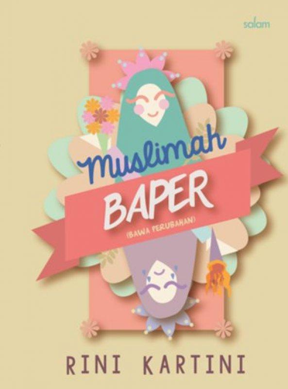 Cover Buku MUSLIMAH BAPER (Hard Cover)