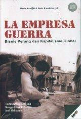 LA EMPRESA GUERRA: Bisnis Perang dan Kapitalisme Global (Edisi 2018)