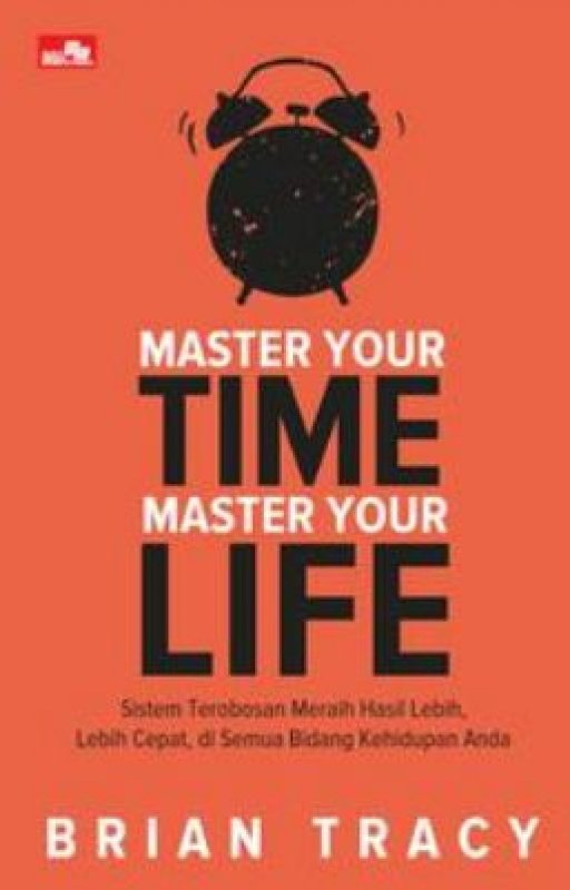 Cover Buku Master Your Time, Master Your Life