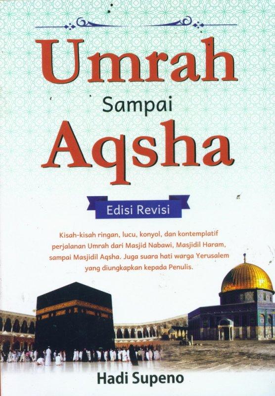 Cover Buku Umrah Sampai Aqsha Edisi Revisi