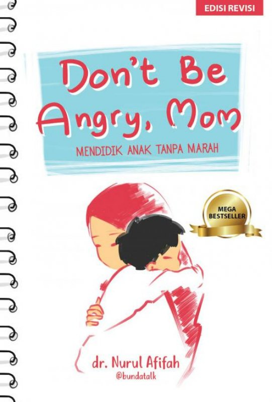 Cover Buku Dont Be Angry Mom: Mendidik Anak Tanpa Marah