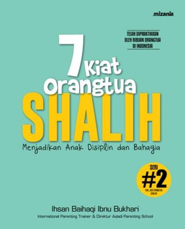 Cover Buku 7 Kiat Orangtua Shalih (Republish)