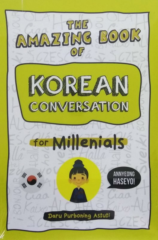 Cover Buku The Amazing Book of Korean Conversation for Millenials