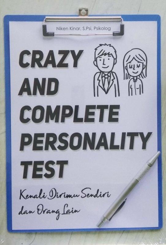 Cover Buku Crazy And Complete Personality Test - Kenali Dirimu Sendiri dan Orang Lain