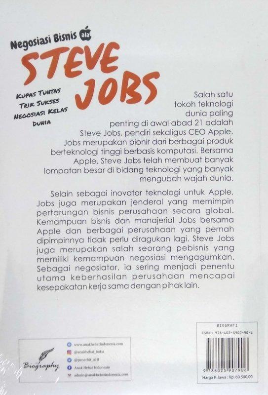Cover Belakang Buku Negosiasi Bisnis ala Steve Jobs: Kupas Tuntas Trik Sukses Negosiasi Kelas Dunia