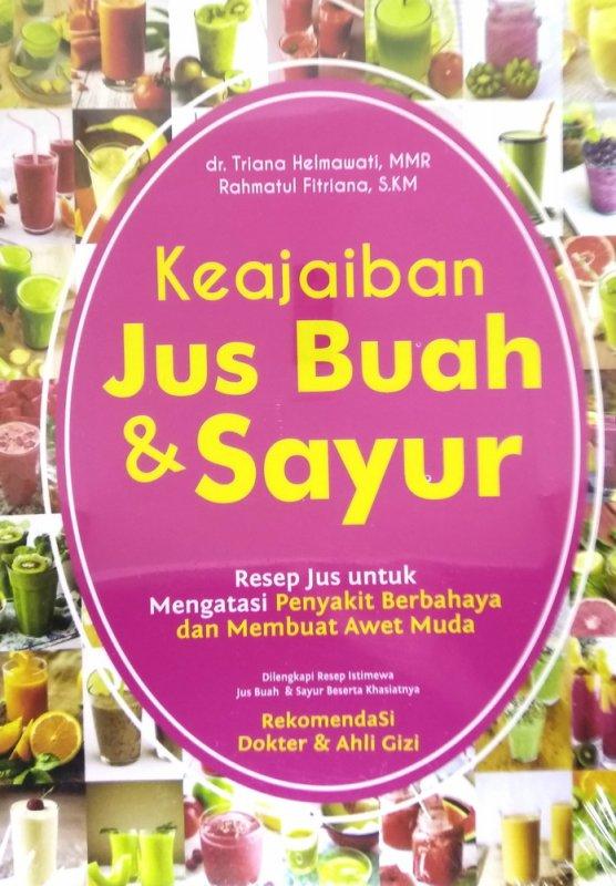 Cover Buku Keajaiban Jus Buah & Sayur