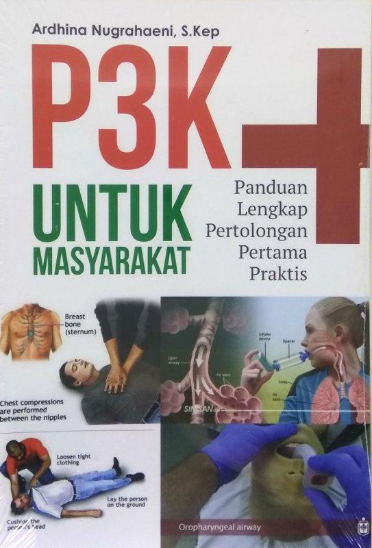 Cover Buku P3K Untuk Masyarakat: Panduan Lengkap Pertolongan Pertama Praktis