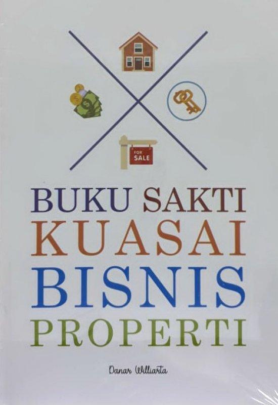Cover Buku Buku Sakti Kuasai Bisnis Properti