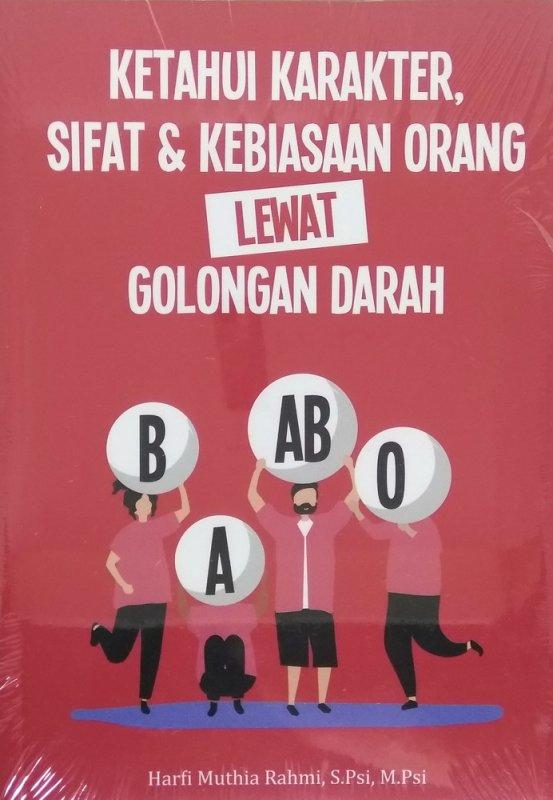 Cover Buku Ketahui Karakter, Sifat & Kebiasaan Orang Lewat Golongan Darah