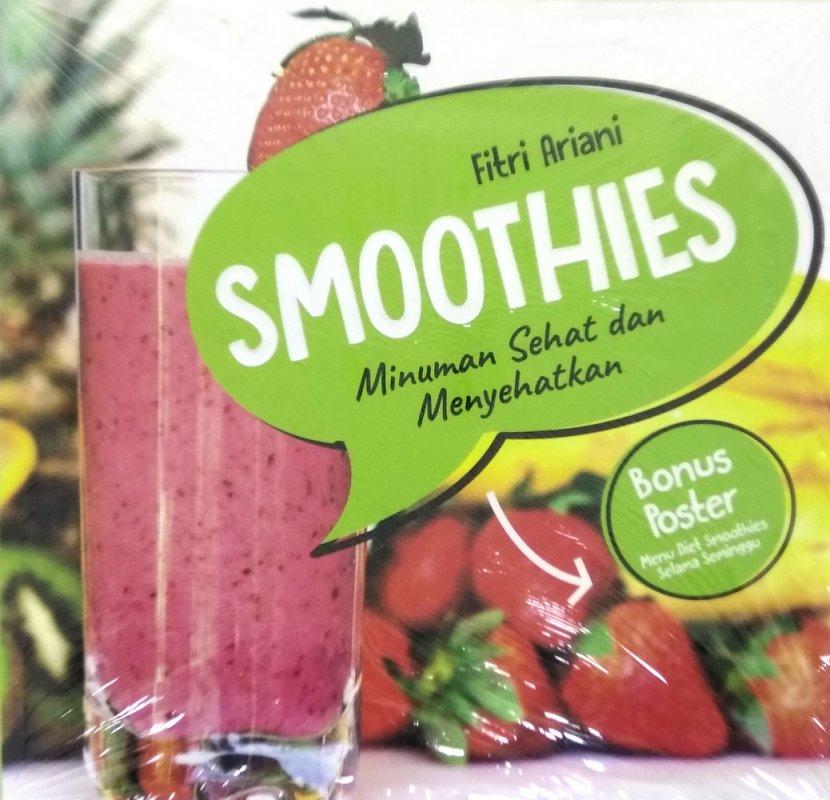 Cover Buku SMOOTHIES: Minuman Sehat dan Menyehatkan