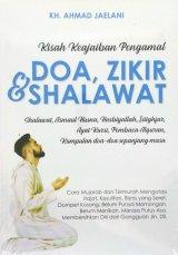 Kisah Keajaiban Pengamal Doa, Zikir & Shalawat