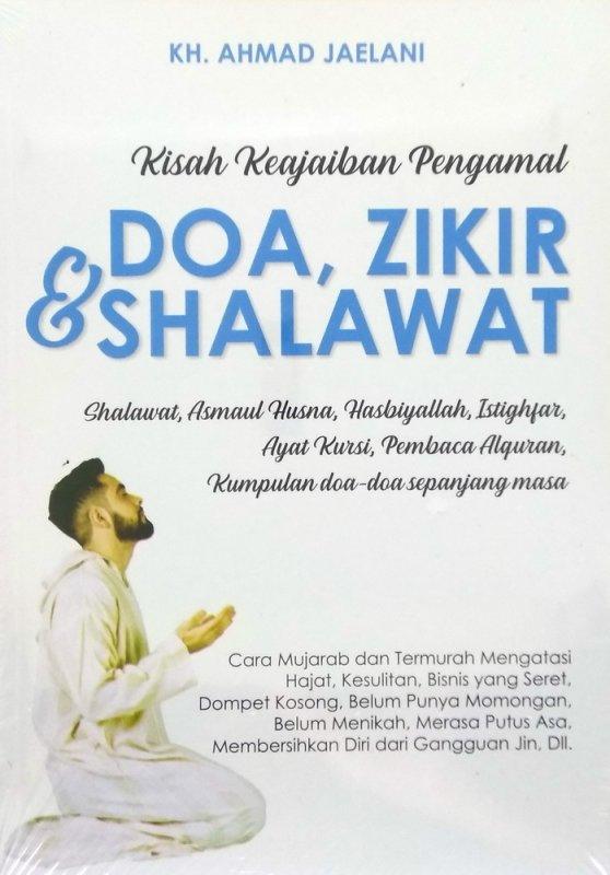 Cover Buku Kisah Keajaiban Pengamal Doa, Zikir & Shalawat
