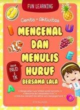 Mengenal dan Menulis Huruf Bersama Lala (Promo Best Book)