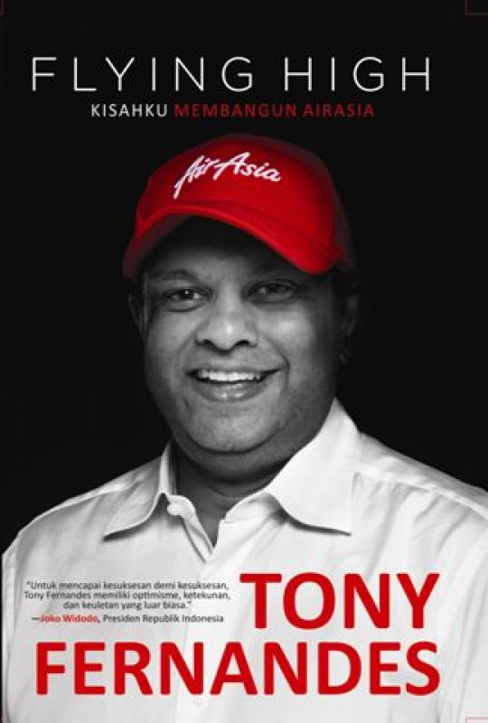 Cover Buku Flying High : Kisahku Membangun AirAsia oleh Tony Fernandes