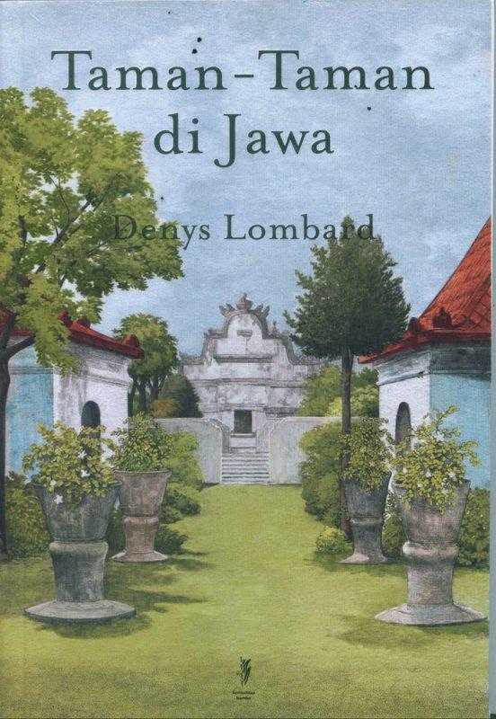 Cover Buku Taman-Taman di Jawa di era kuno