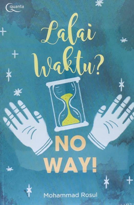 Cover Buku Lalai Waktu? No Way!