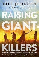 Raising Giant Killers (Membesarkan Pembunuh-pembunuh Raksasa)